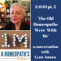 Artwork for The Old Homeopaths were with Me: A Conversation with Lynn Amara
