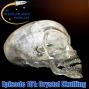 Artwork for Episode 161: Crystal Skulling