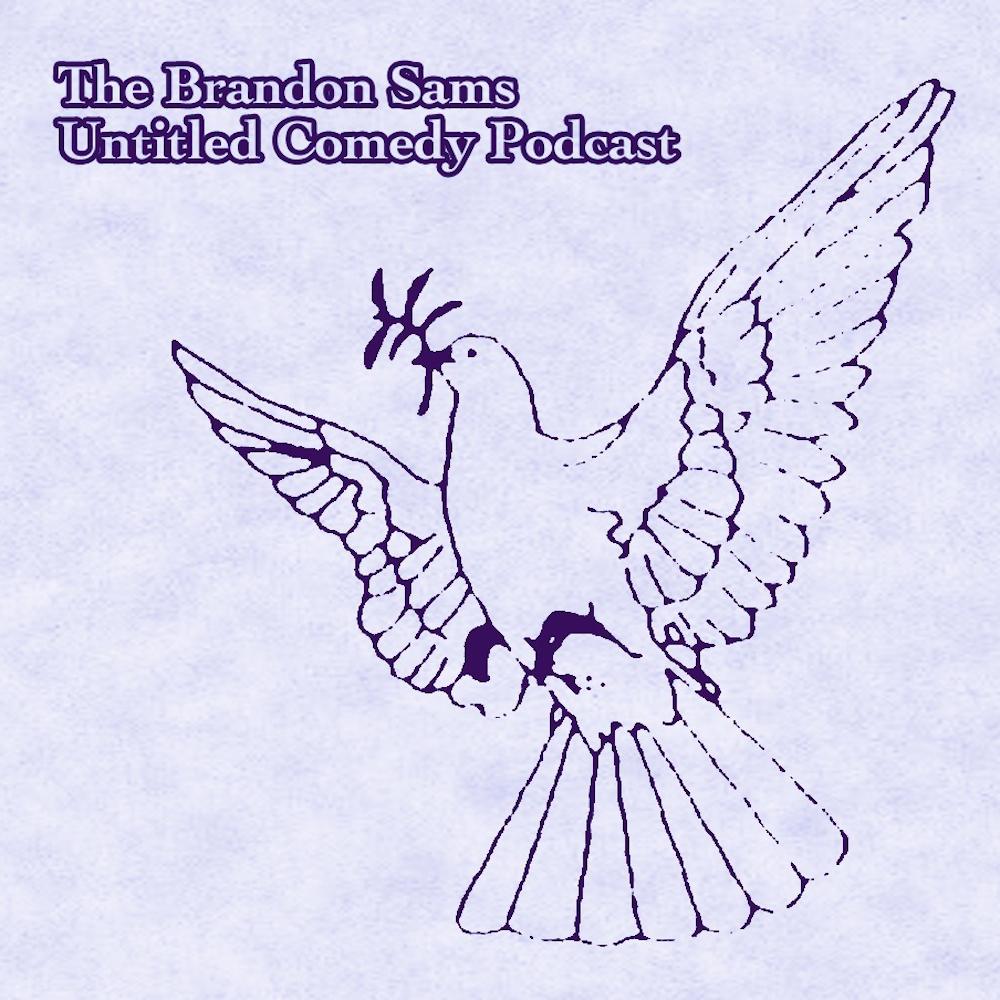 Brandon Sams: Untitled Comedy Podcast   16