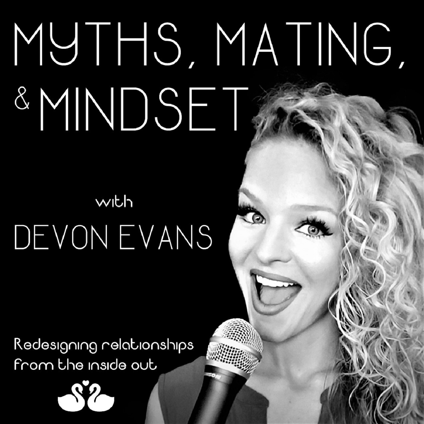 Myths, Mating, & Mindset: Redesigning Relationships From the Inside Out show art