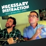 Artwork for TEASER: Necessary Distraction with Brian and Jamie