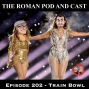 Artwork for Episode 202: Train Bowl - 2020-02-03