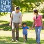Artwork for Faith In Your Family - Sunday, July 5, 2015 - Pastor Steve Brown