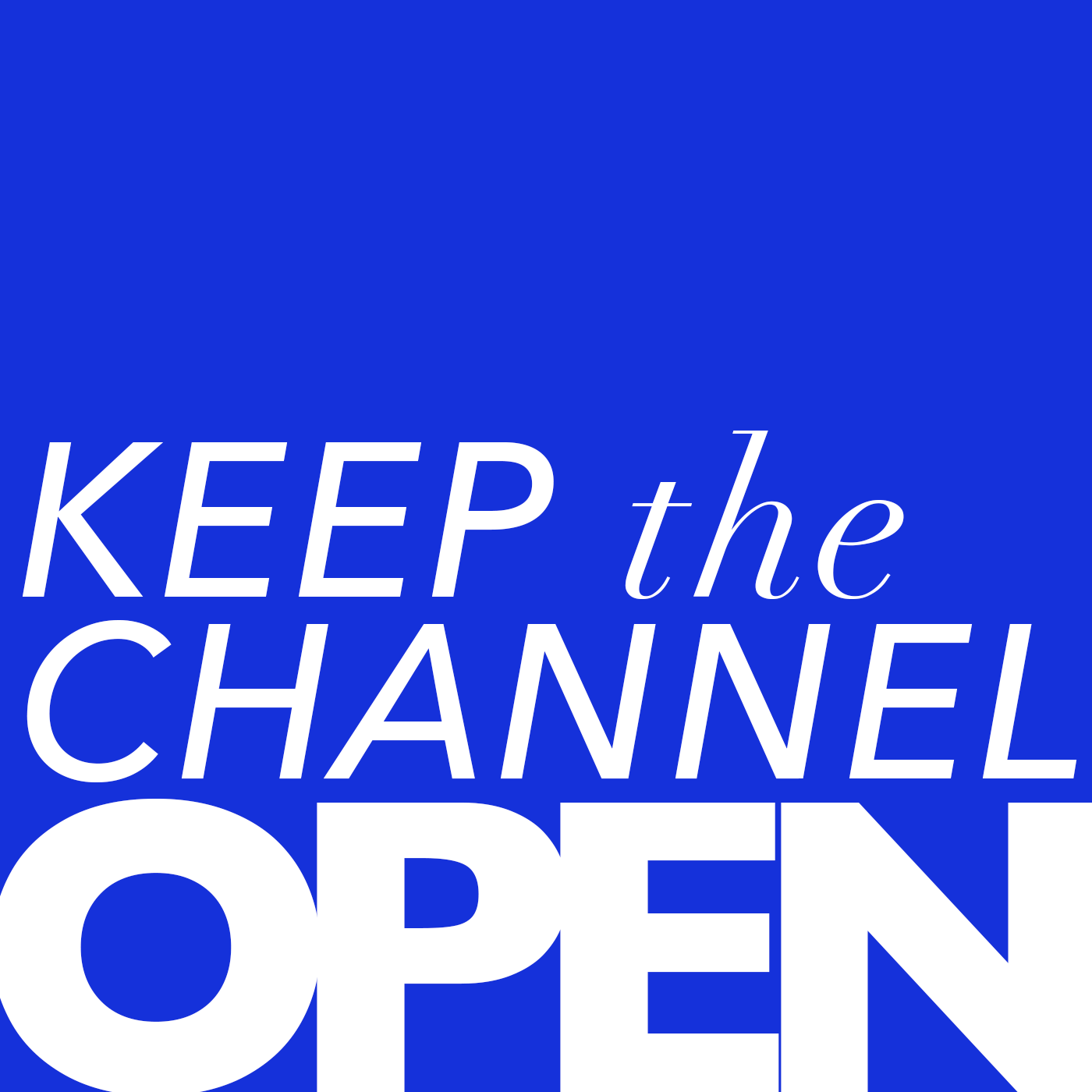 Keep the Channel Open show art