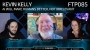 Artwork for FTP085: Kevin Kelly - AI Will Make Humans Better, Not Irrelevant