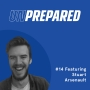 Artwork for 014 - Unprepared:  Good Reviews Help Out Good and Bad-Fit Customers with Stuart Arsenault
