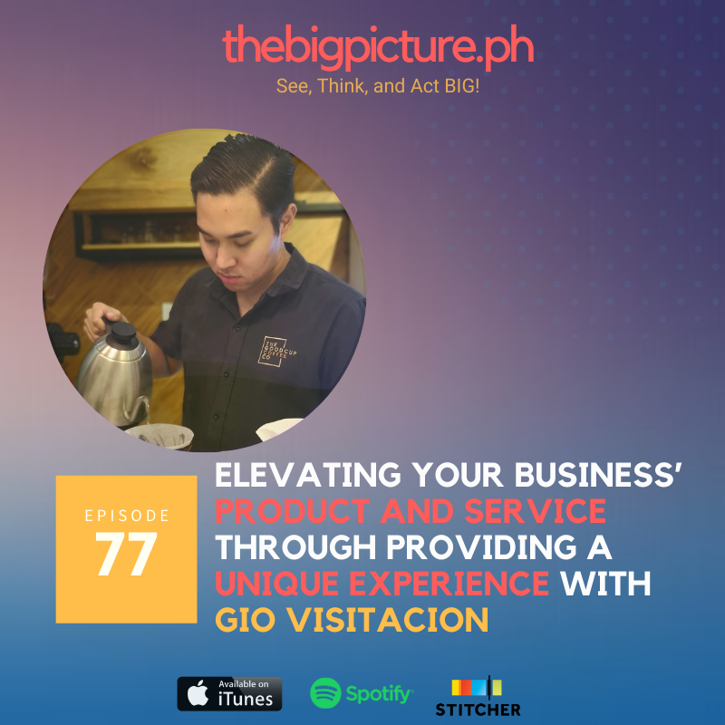 #77: Elevating Your Business' Product and Service Through Providing a Unique Experience With Gio Visitation