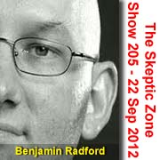 The Skeptic Zone #205 - 22.Sep.2012