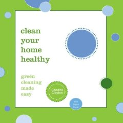 Dr Fitness and the Fat Guy Interview Candita Clayton Author of Clean Your Home Healthy: Green Cleaning Made Easy