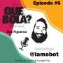 Artwork for Fresh or Phresh Presents Que Bola Ep. 5  Dj/Producer LAMEBOT