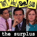 "Episode # 57 -- ""The Surplus"" (12/04/08)"