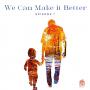 Artwork for We Can Make it Better - Ep 1 - Breht Oshea Rev Left Radio