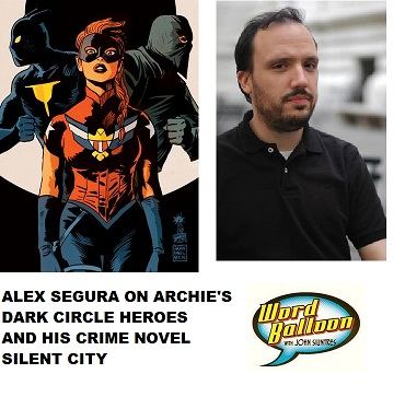 Archie's Dark Circle Super Hero Line With Alex Segura