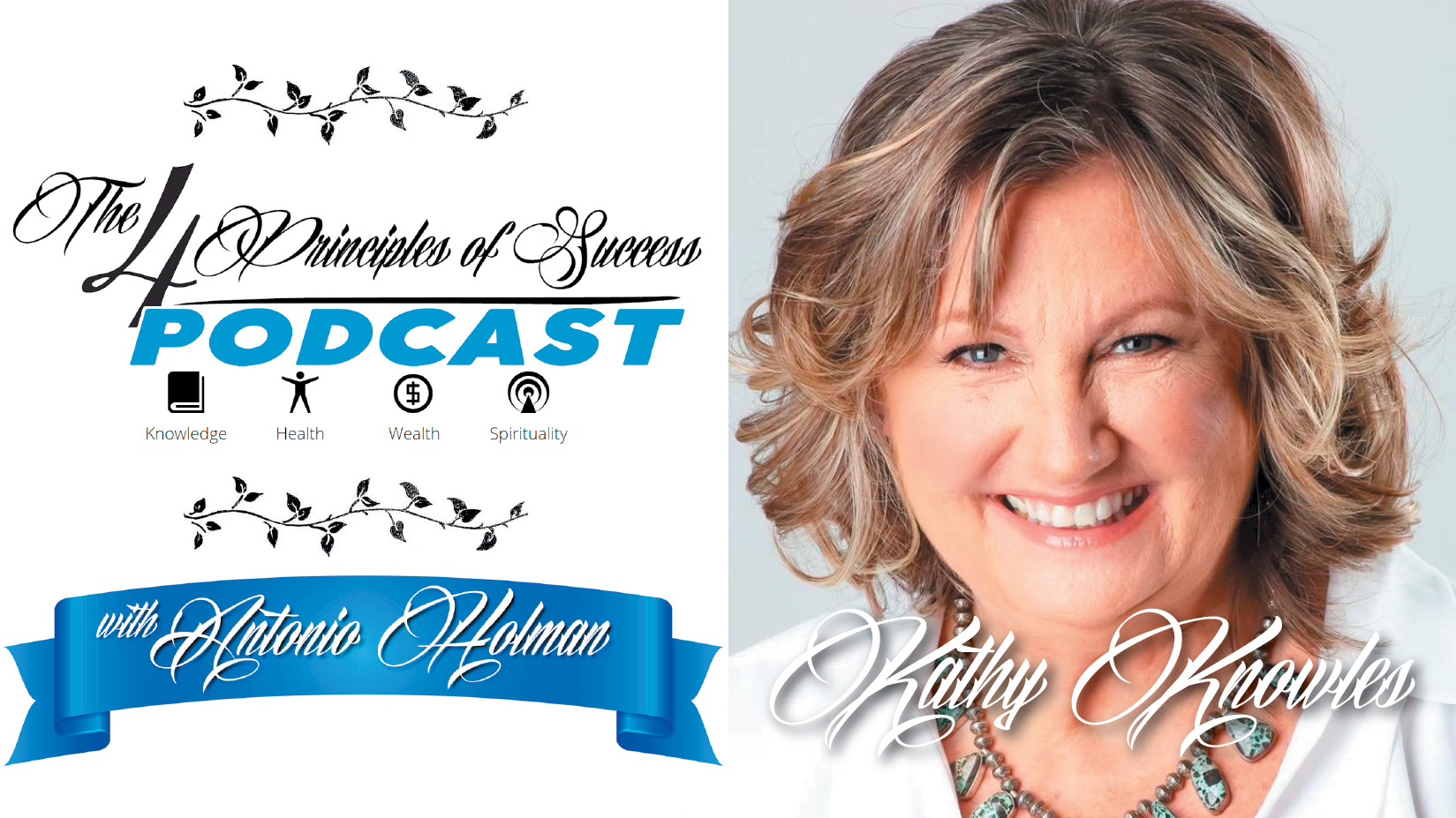 The 4 Principles of Success guest Kathy Knowles