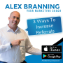 Artwork for 3 Ways To Increase Referrals (Re-Posted)
