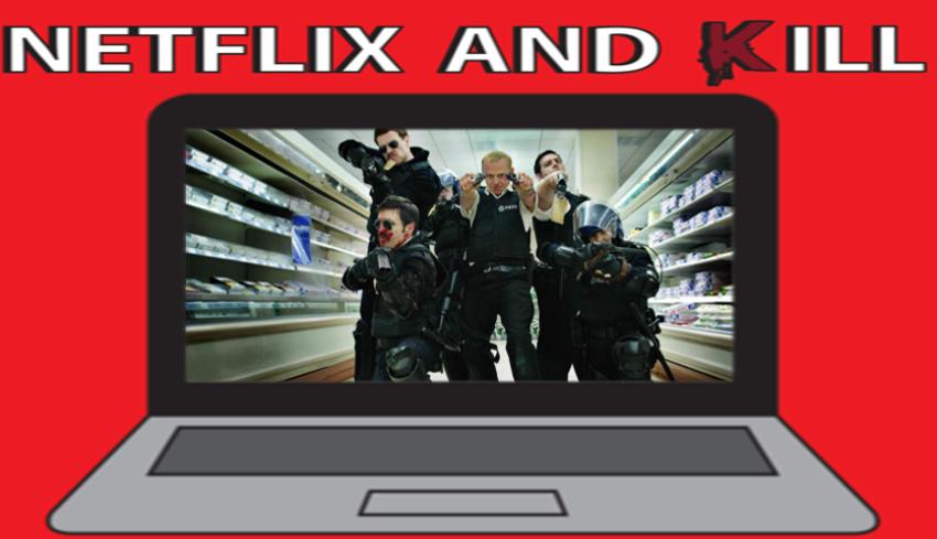 Artwork for Netflix and Kill - Hot Fuzz