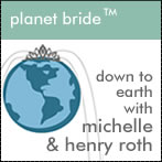 Planet Bride with Michelle and Henry Roth - Glamorizing Your Wedding