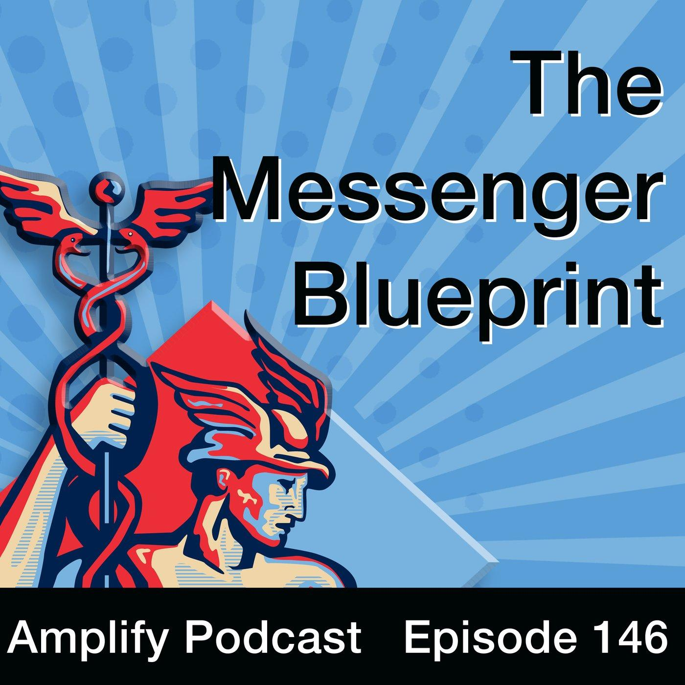 The Messenger Blueprint