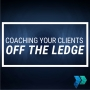 Artwork for Coaching Your Clients Off the Ledge [Episode 17]