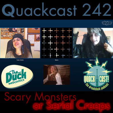 Episode 242 - Scary Monsters or Serial Creeps