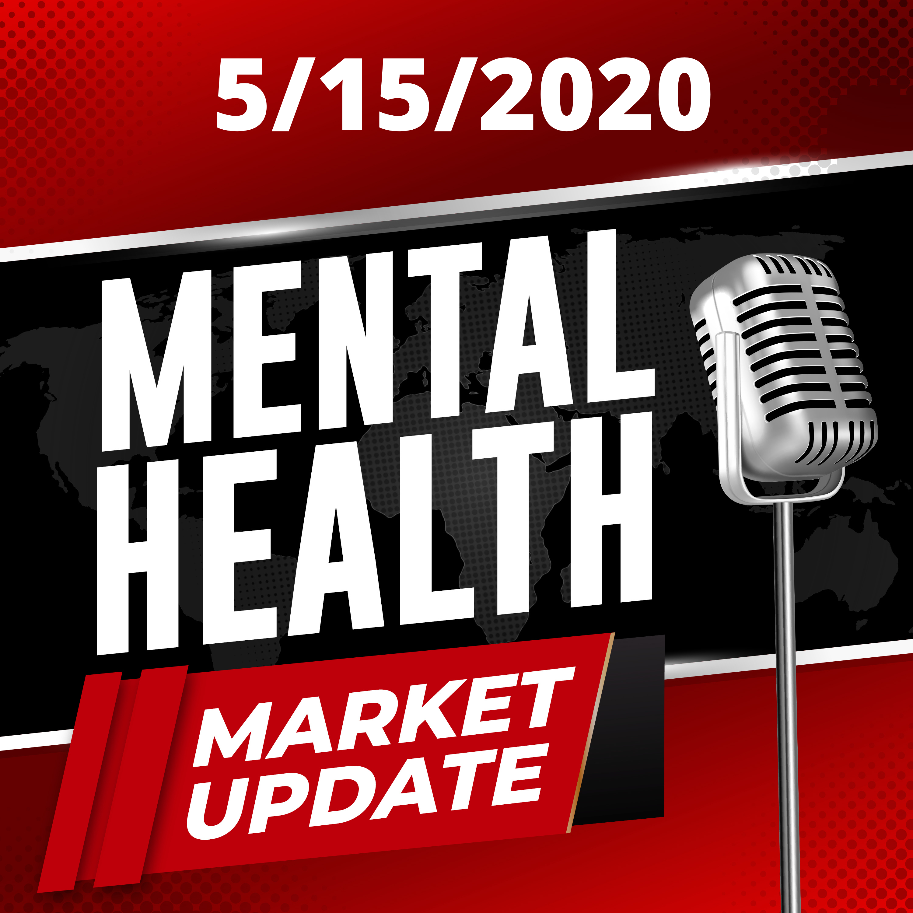 Stigma Podcast - Mental Health - #43 - Market Update 5/15/20: How Big is The Mental Health Market and What Does One Medical's Earnings Mean for Founders