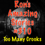 Artwork for RAS #310 - Too Many Crooks