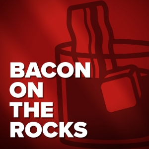 Bacon on the Rocks Podcast