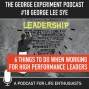 Artwork for TGE #18 - How To Make Yourself Valuable To High Performance Leaders