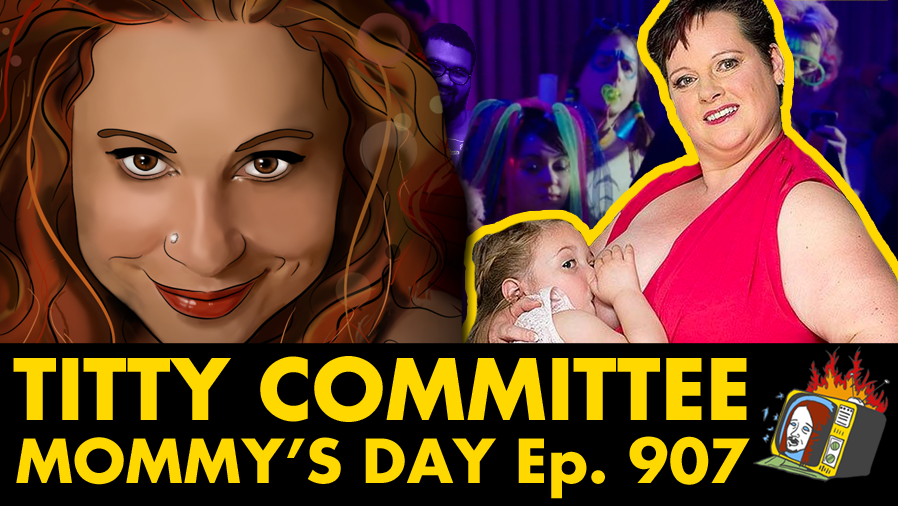 Mommy's Day w/ Monica Hamburg - Ep. 907 (MOTHER'S DAY, BREAST FEEDING, HELICOPTER PARENTS)