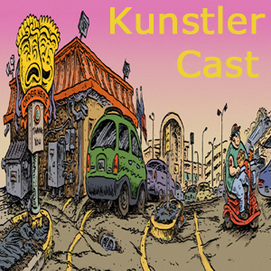 KunstlerCast #113: Pit Bulls in the China Shop