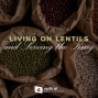 Artwork for 525-Living on Lentils and Serving the King