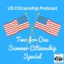 Artwork for US Citizenship Summer Interview 2
