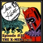 """Artwork for #32- """"The X-Men!"""" (1963)"""