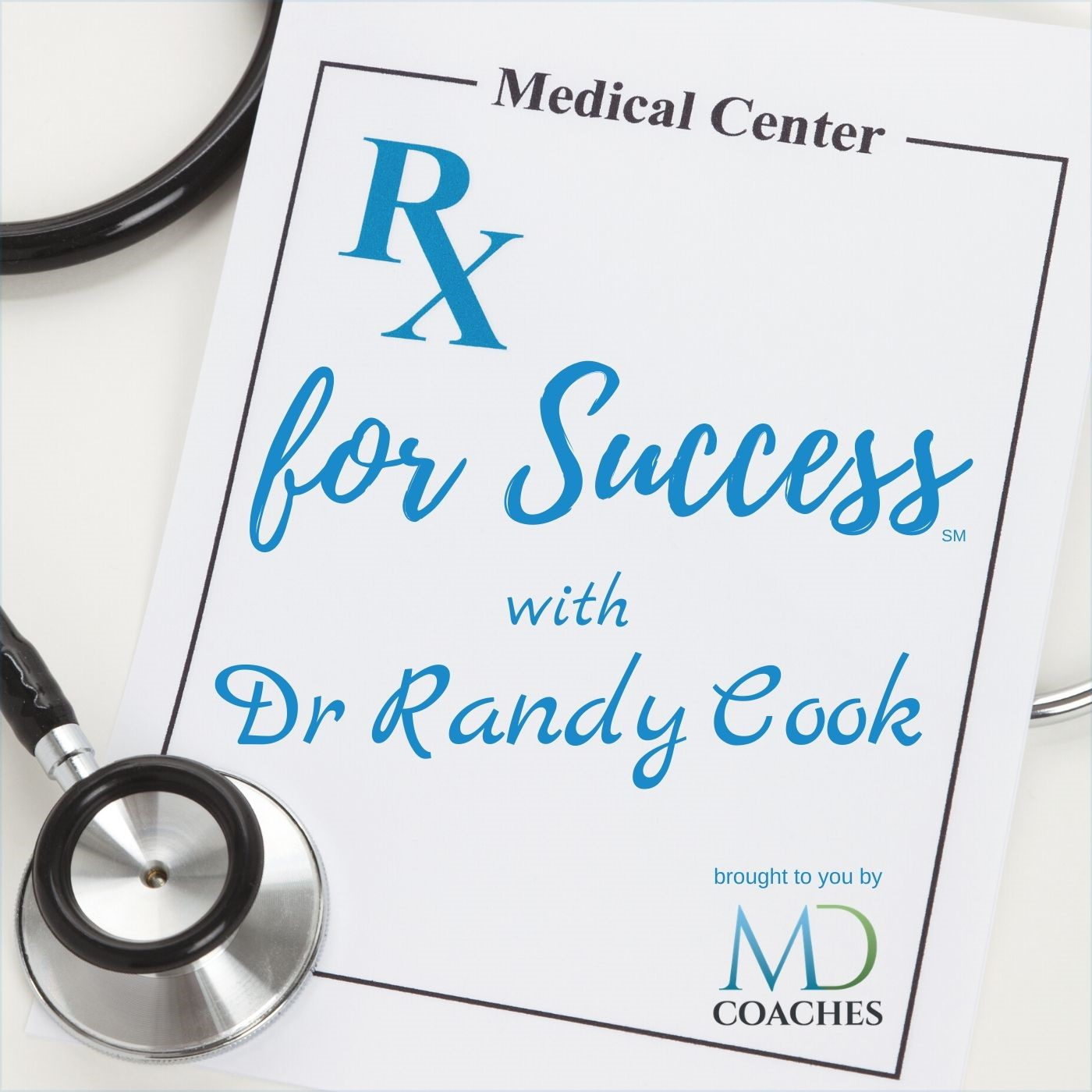 Rx for Success Podcast show art