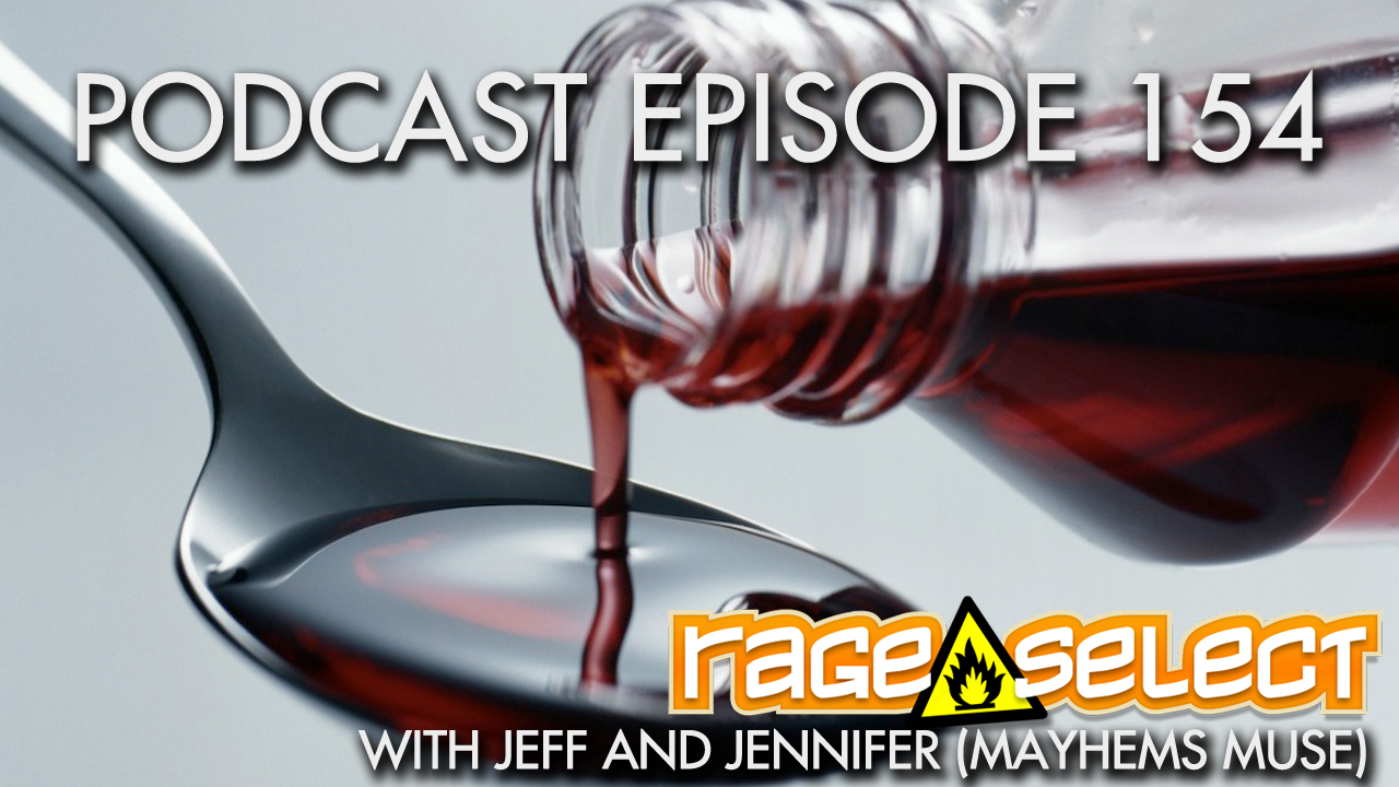 Rage Select Podcast Episode 154 - Jennifer and Jeff Answer Your Questions!