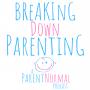 Artwork for Parent Survival Mode with James Breakwell (Xploding Unicorn)