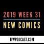 Artwork for 2019 Week 31 New Comics