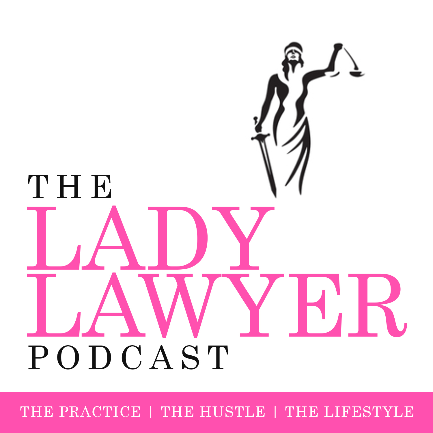 The Lady Lawyer Podcast show art