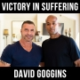 Artwork for Victory in Suffering - With David Goggins