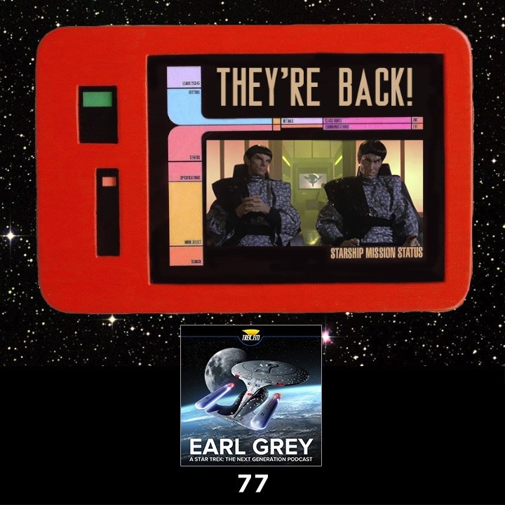 Earl Grey 77: PADD News: They're Back!