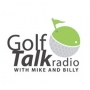 Artwork for Golf Talk Radio with Mike & Billy 10.06.18 - Thoughts and Comments on Tiger's Win & Worst Ryder Cup Picks.  Part 6