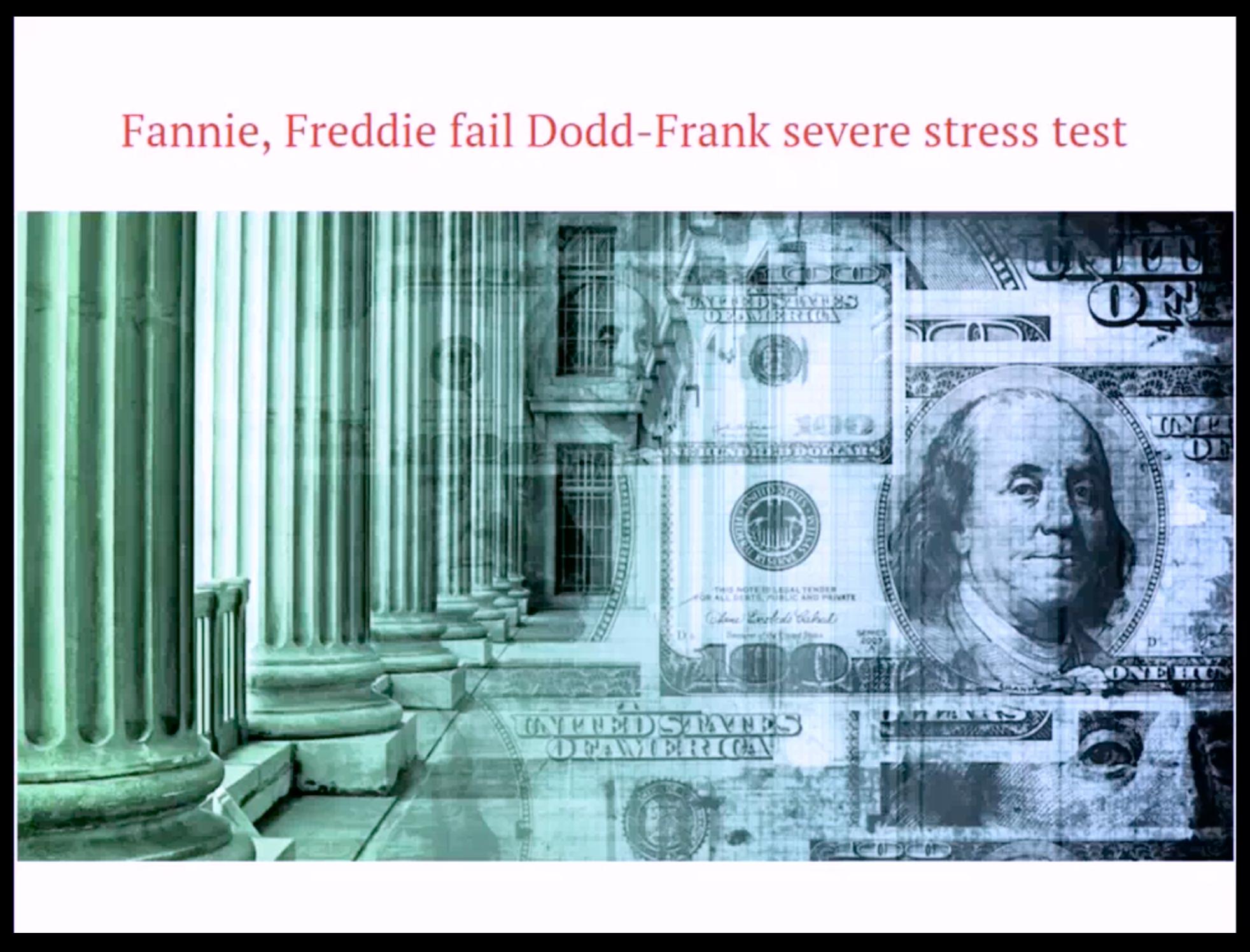 Artwork for August-10-2017-Fannie, Freddie fail Dodd-Frank severe Stress Test