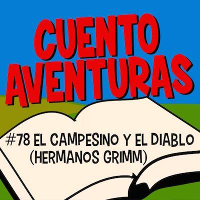 #78 El campesino y el diablo (Grimm)