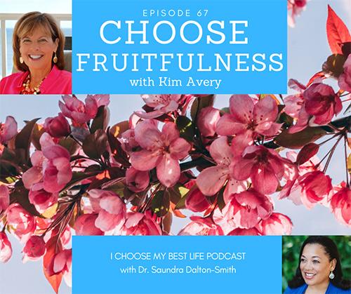 Choose Fruitfulness