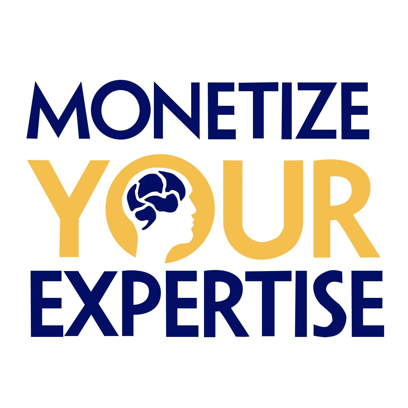 Monetize Your Expertise   Create Online Courses   Form Membership Communities   Build Profitable Info Products show art