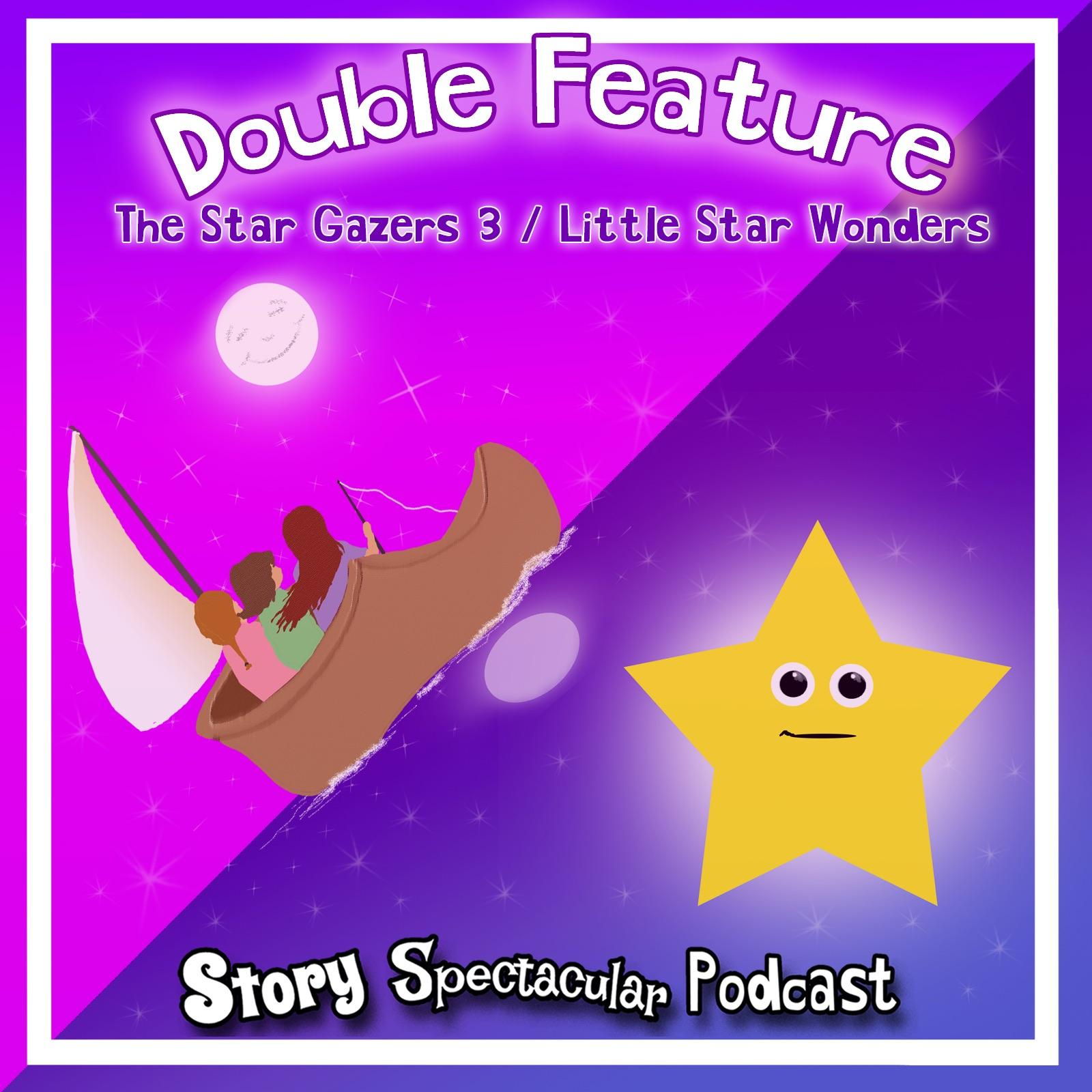 Double Feature The Star Gazers Three / Little Star Wonders (Bedtime)