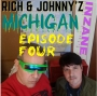 Artwork for RICH & JOHNNY's INZANE MICHIGAN EPISODE #4 = THE PLAGUES' BILL MALONE