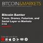 Artwork for Bitcoin Banter #4   Bitcoin & Markets