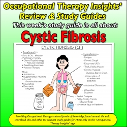 Occupational Therapy Insights: Cystic Fibrosis: OT Review