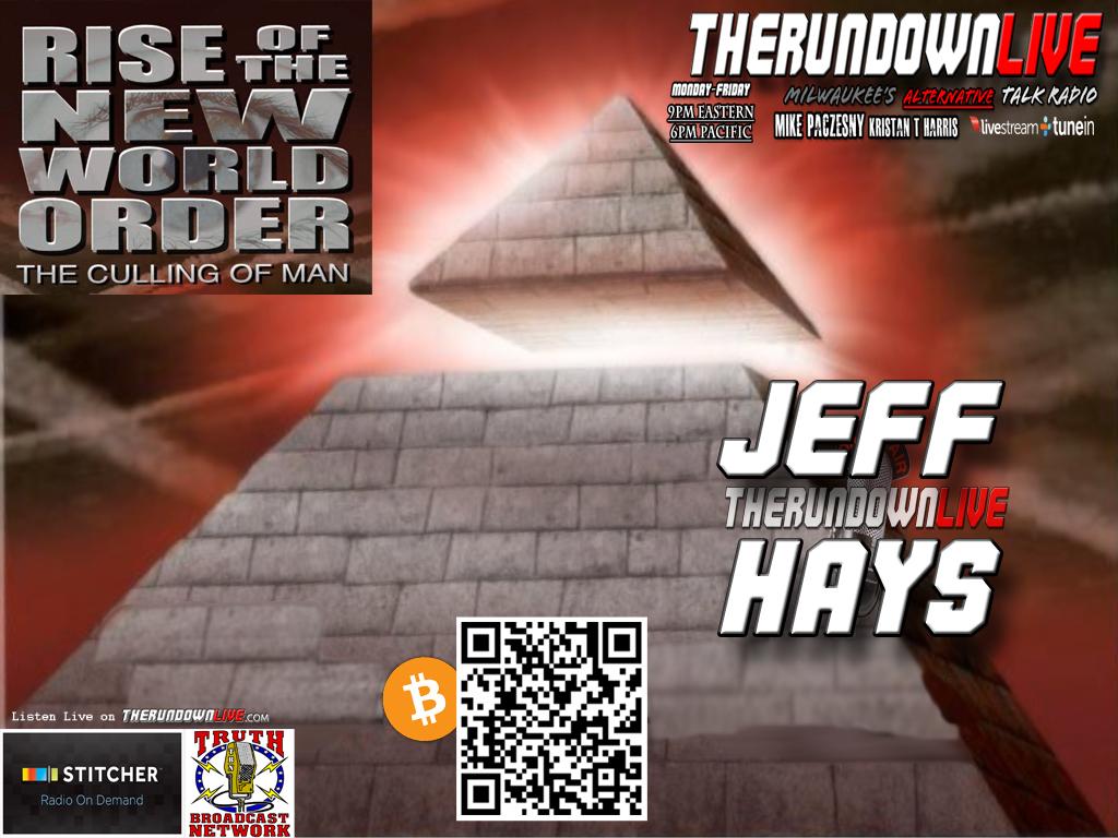 The Rundown Live #176 Jeff Hays (NWO,Babylon,Police State,Awake)